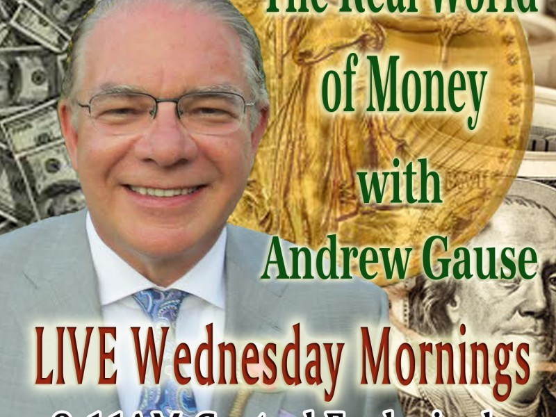 Andrew Gause and The Real World of Money