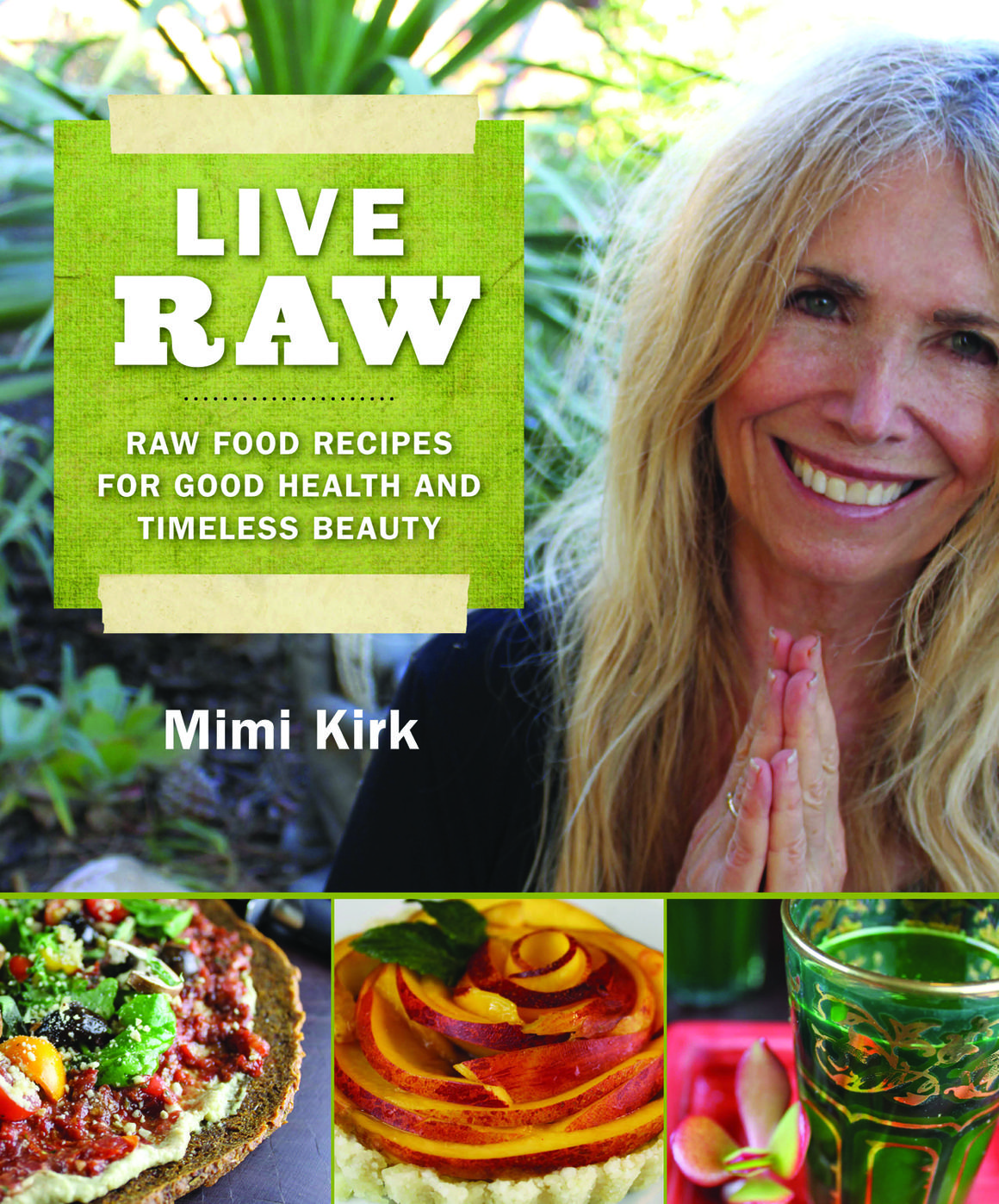 One radio network mimi kirk live raw raw food recipes for good one radio network mimi kirk live raw raw food recipes for good health and timeless beauty forumfinder Images