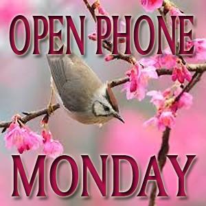 Open phone Monday 2